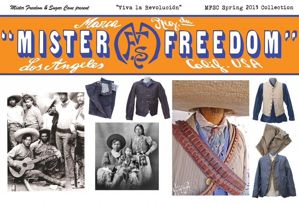 Viva la Revolucion Collection Mister Freedom® ©2013