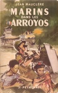 Marins dans les Arroyos Jean Mauclere (1951)